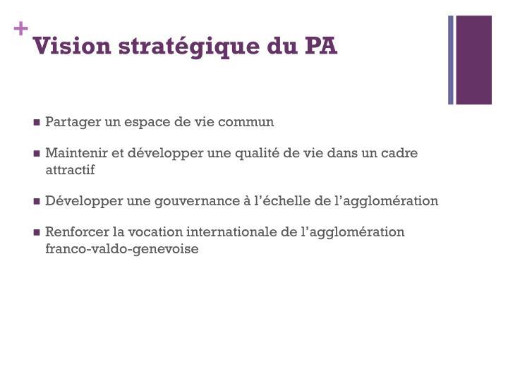 Vision stratégique du PA