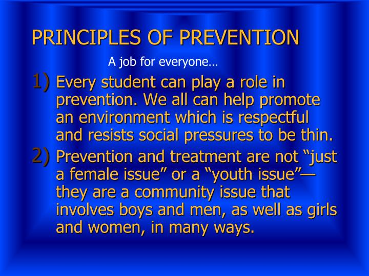 PRINCIPLES OF PREVENTION