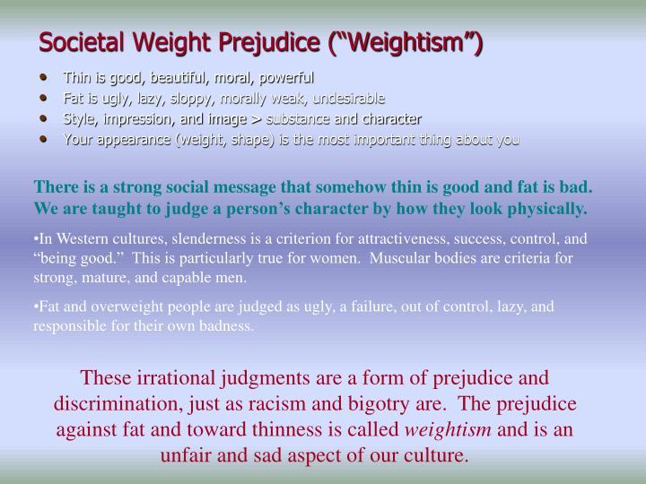 """Societal Weight Prejudice (""""Weightism"""")"""