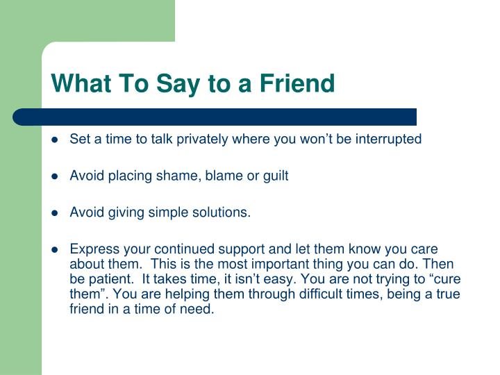 What To Say to a Friend