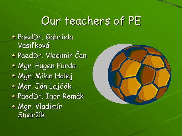 Our teachers of pe