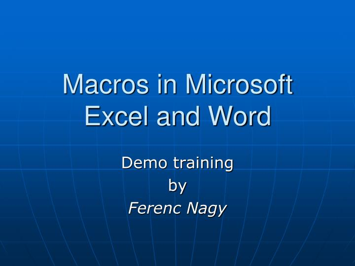 Macros in microsoft excel and word