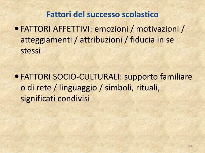 Fattori del successo scolastico