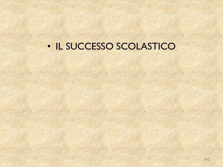 IL SUCCESSO SCOLASTICO