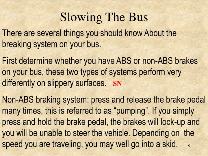 Slowing The Bus