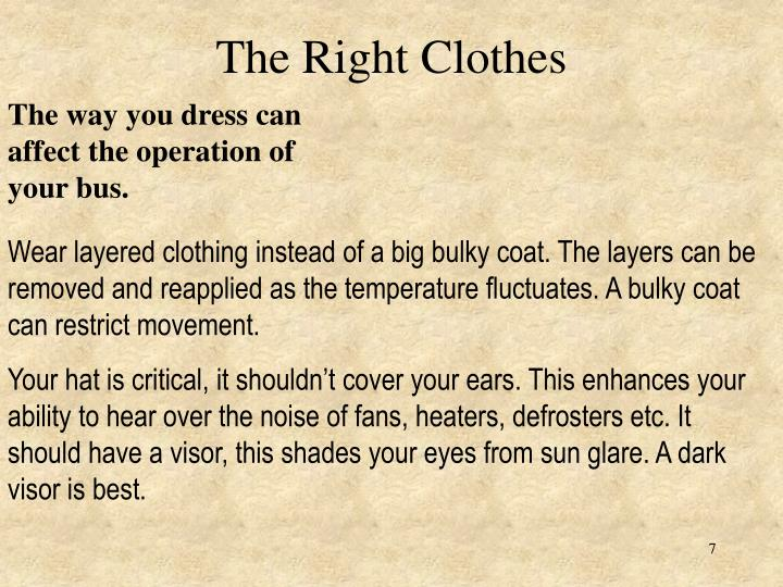 The Right Clothes