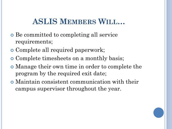 ASLIS Members Will…