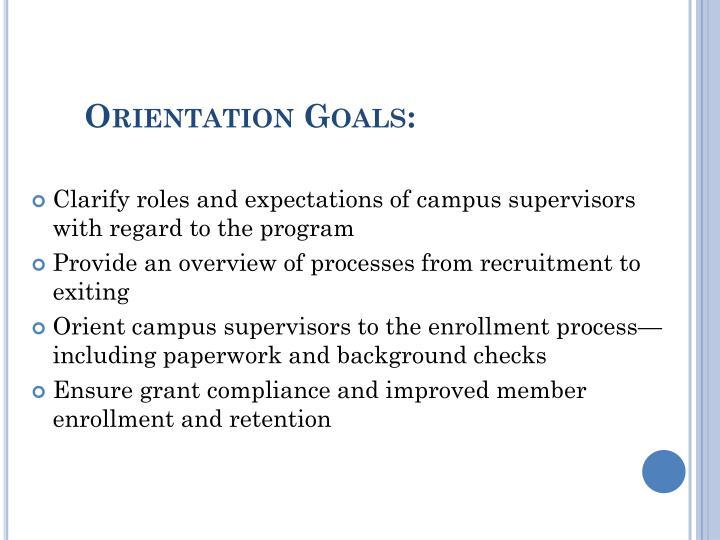 Orientation Goals: