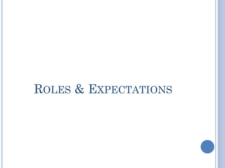 Roles & Expectations