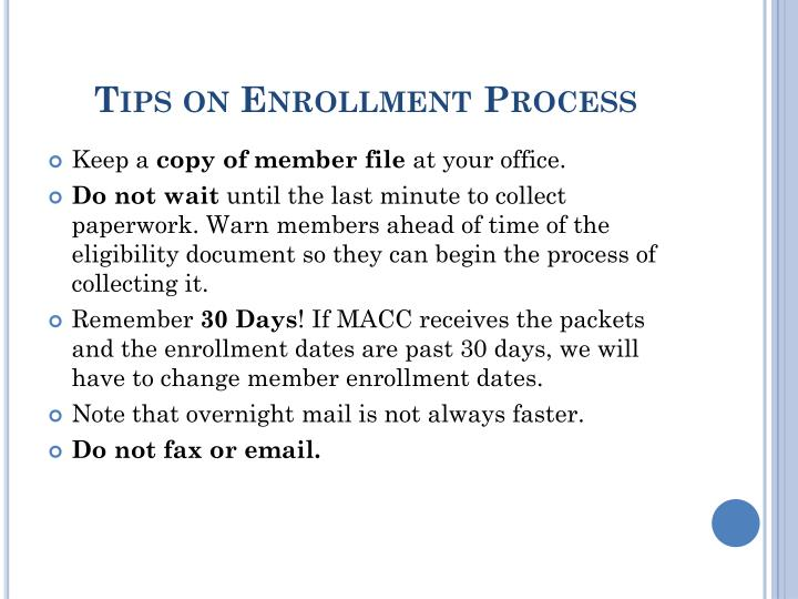 Tips on Enrollment Process