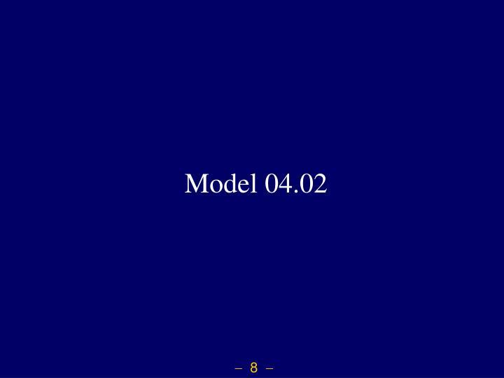 Model 04.02