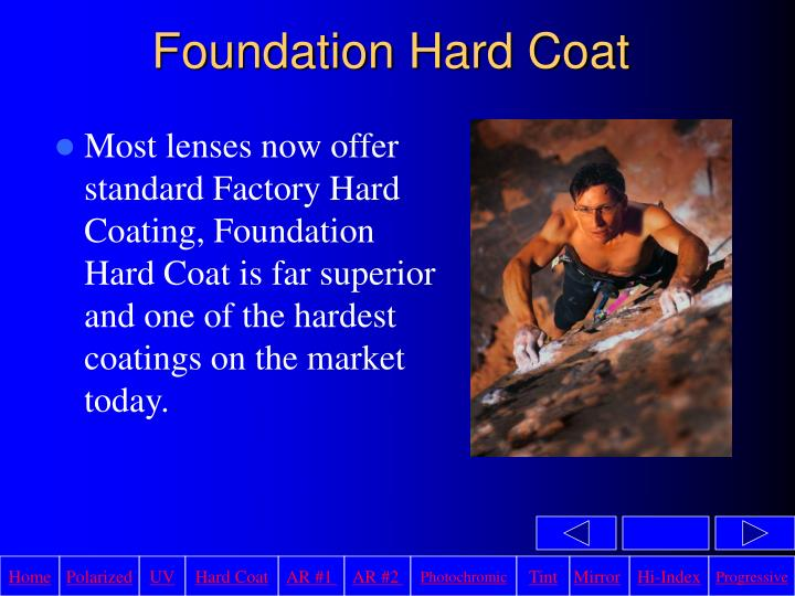 Foundation Hard Coat