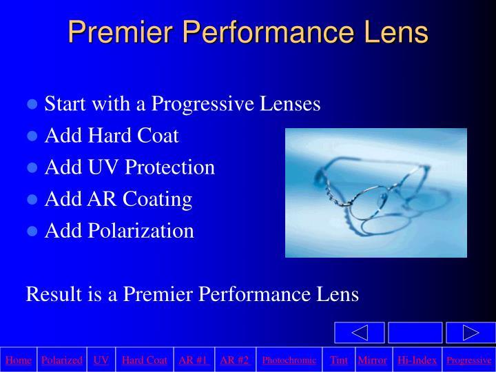 Premier Performance Lens