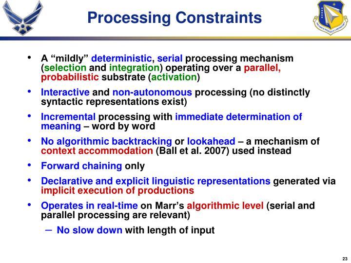 Processing Constraints