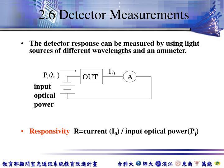 2.6 Detector Measurements
