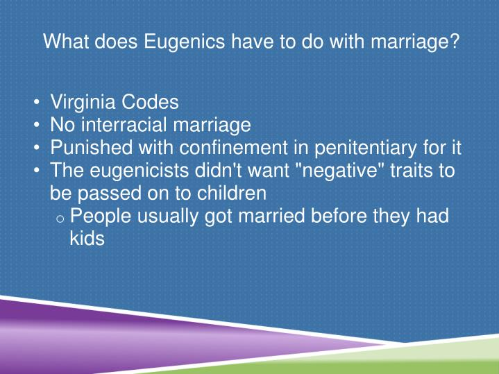 What does Eugenics have to do with marriage?