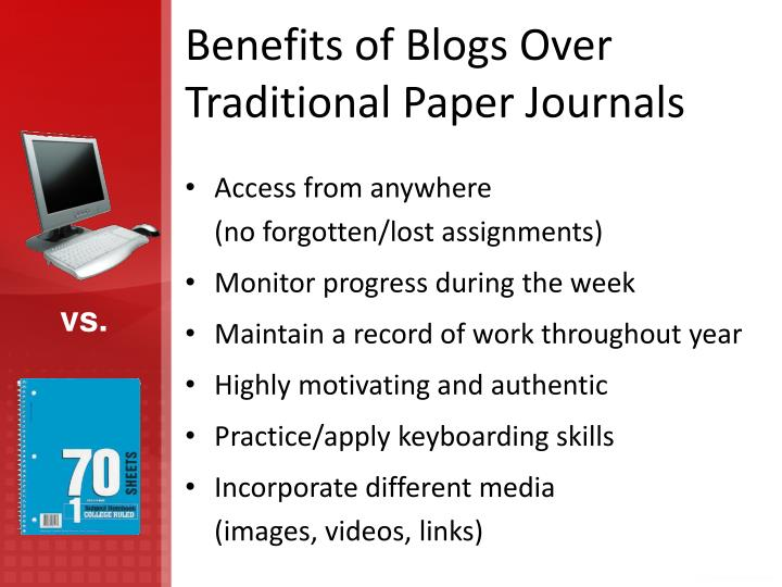Benefits of Blogs Over Traditional Paper Journals