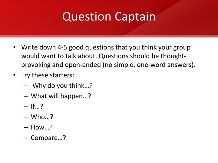 Question Captain