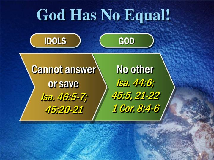 God Has No Equal!