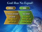 god has no equal