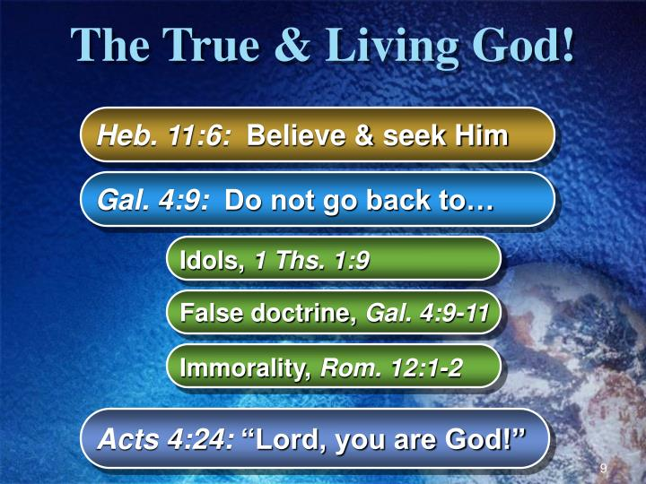 The True & Living God!