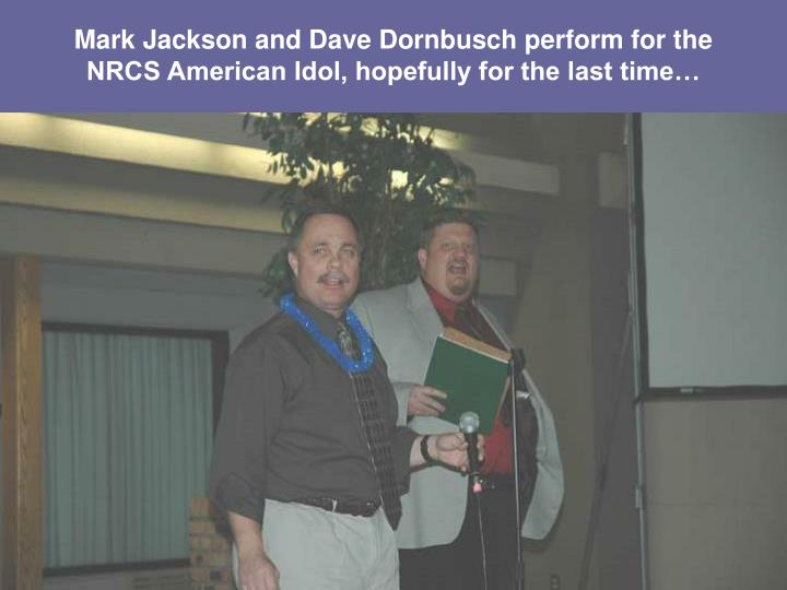 Mark Jackson and Dave Dornbusch perform for the
