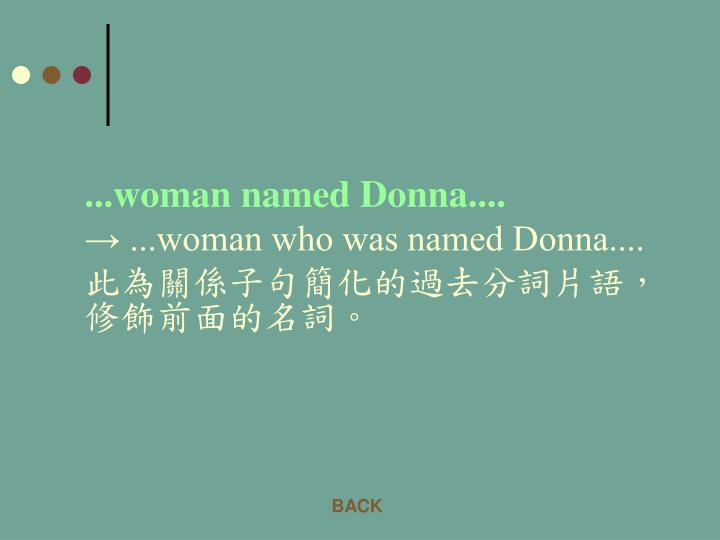 ...woman named Donna....
