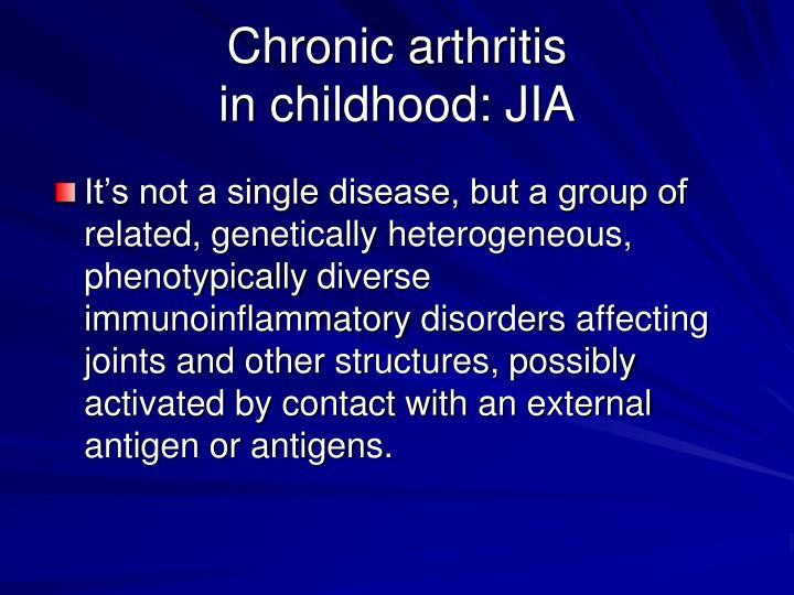 Chronic arthritis