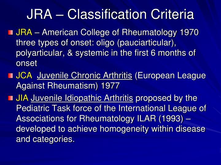 JRA – Classification Criteria