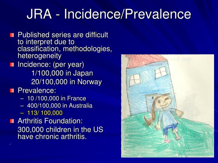 JRA - Incidence/Prevalence