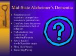 mid state alzheimer s dementia