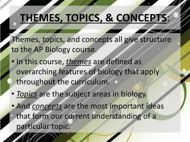THEMES, TOPICS, & CONCEPTS