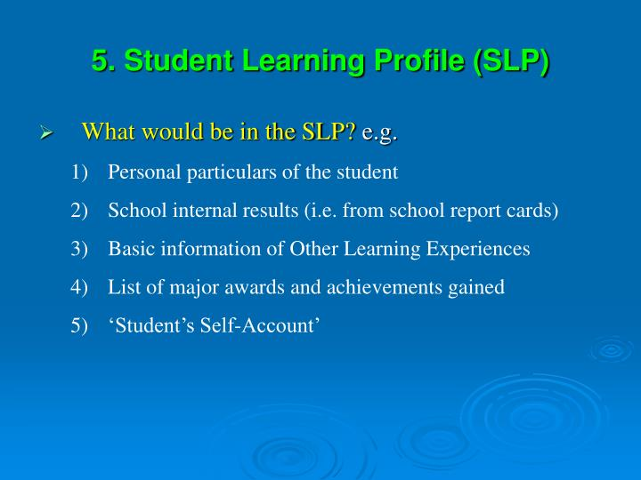 5. Student Learning Profile (SLP)