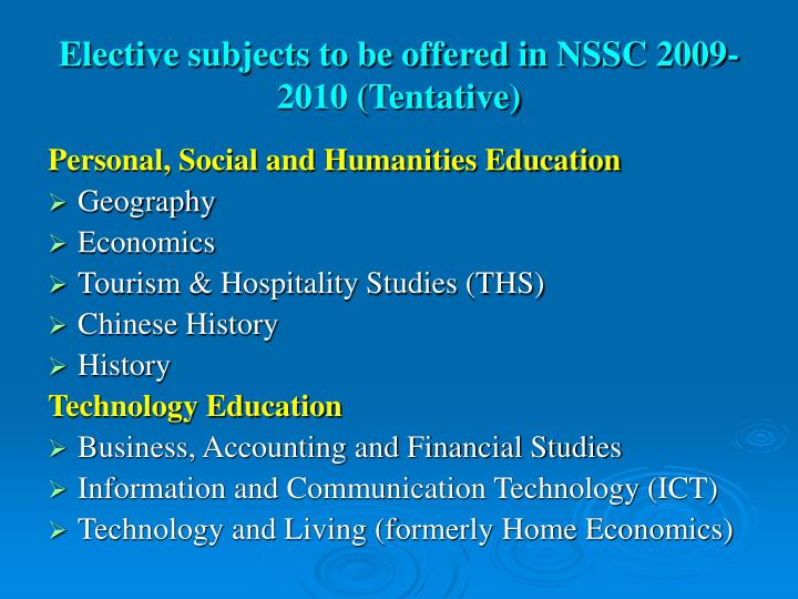 Elective subjects to be offered in NSSC 2009-2010 (Tentative)