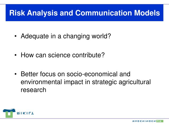 Risk Analysis and Communication Models