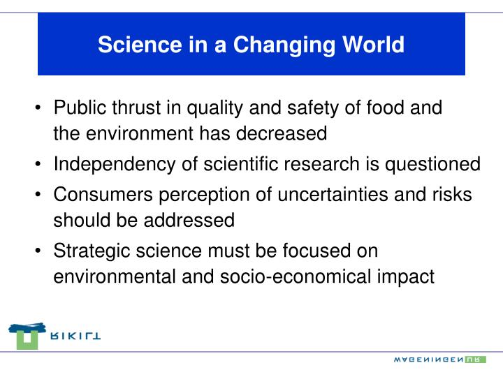 Science in a Changing World