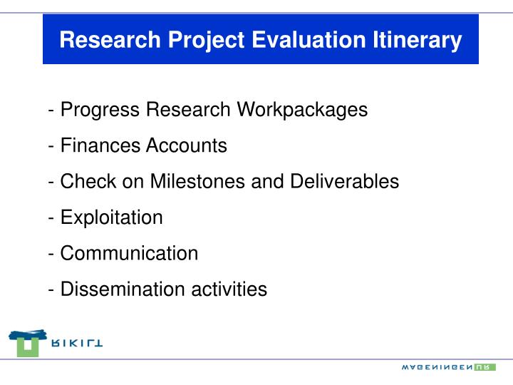 Research Project Evaluation Itinerary