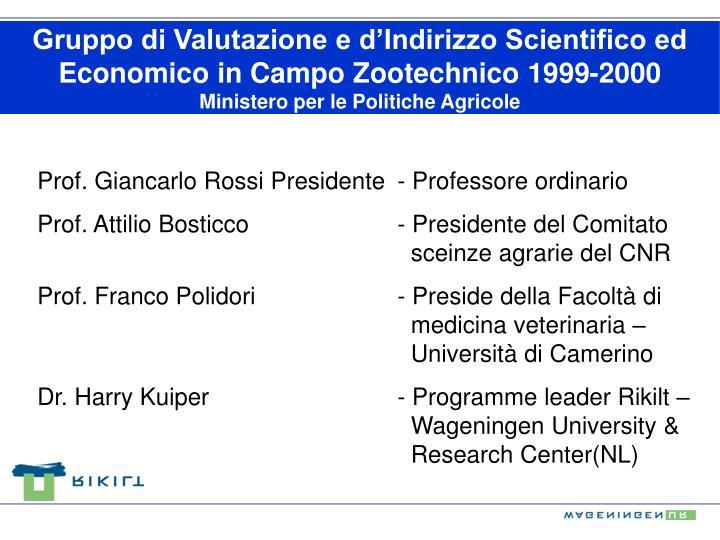 Gruppo di Valutazione e d'Indirizzo Scientifico ed Economico in Campo Zootechnico 1999-2000