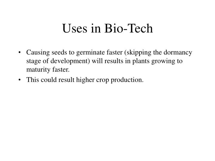 Uses in Bio-Tech