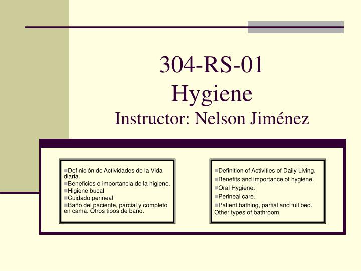 304 rs 01 hygiene instructor nelson jim nez