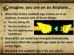 imagine you are on an airplane