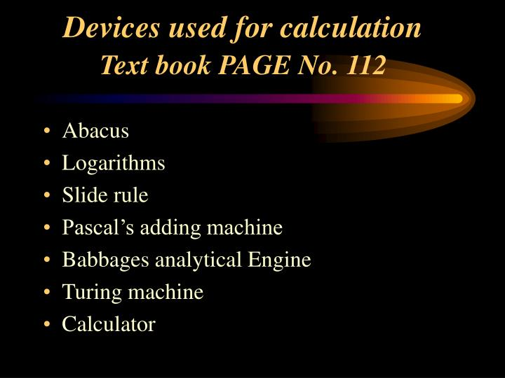 Devices used for calculation