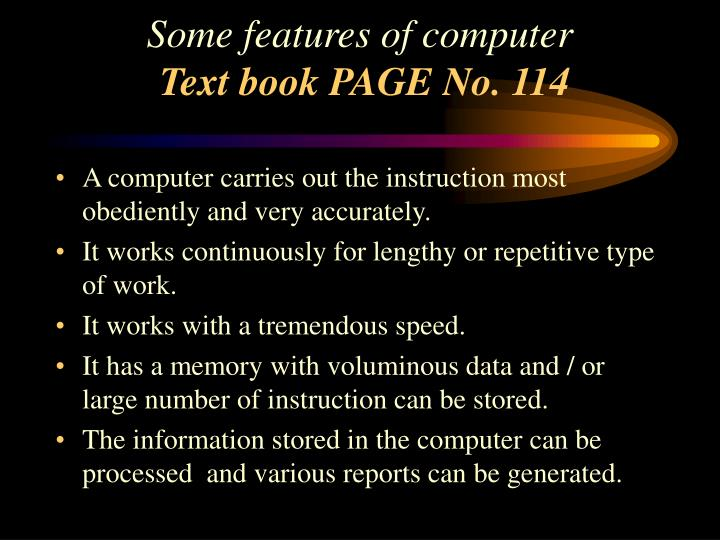 Some features of computer