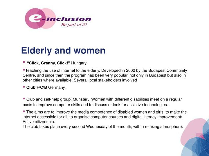 Elderly and women