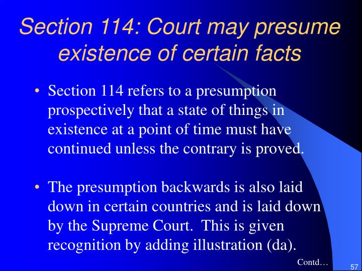 Section 114: Court may presume existence of certain facts
