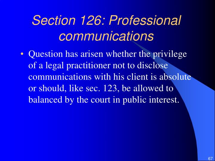 Section 126: Professional communications