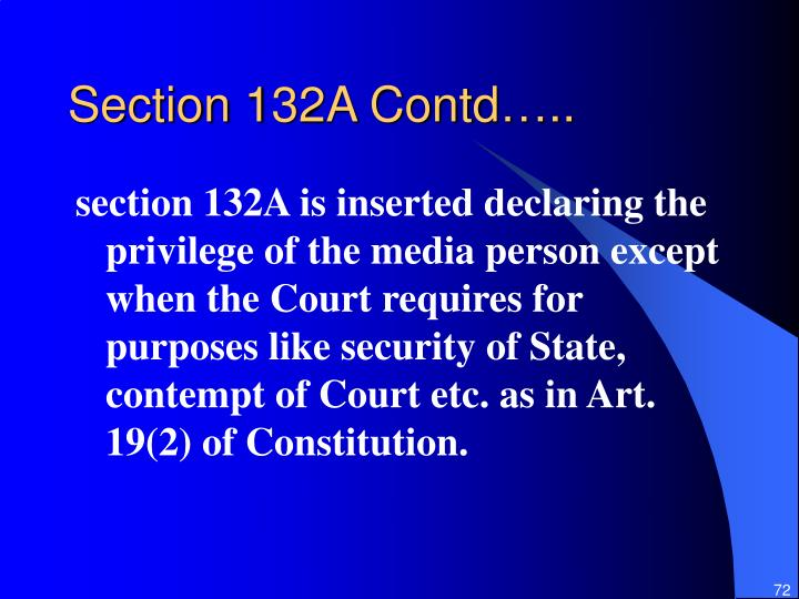 Section 132A Contd…..