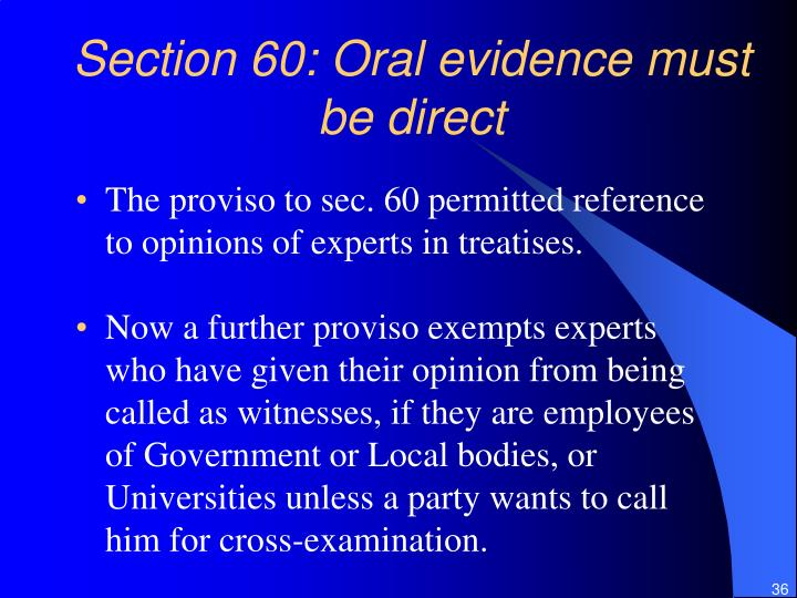 Section 60: Oral evidence must be direct