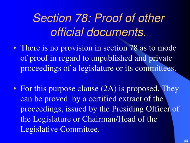 Section 78: Proof of other official documents.
