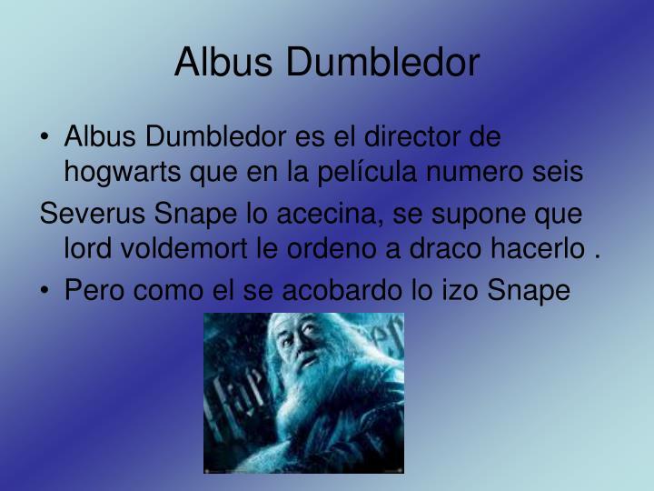 Albus Dumbledor